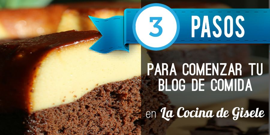 Como Empezar un Blog de Comida en 3 Pasos